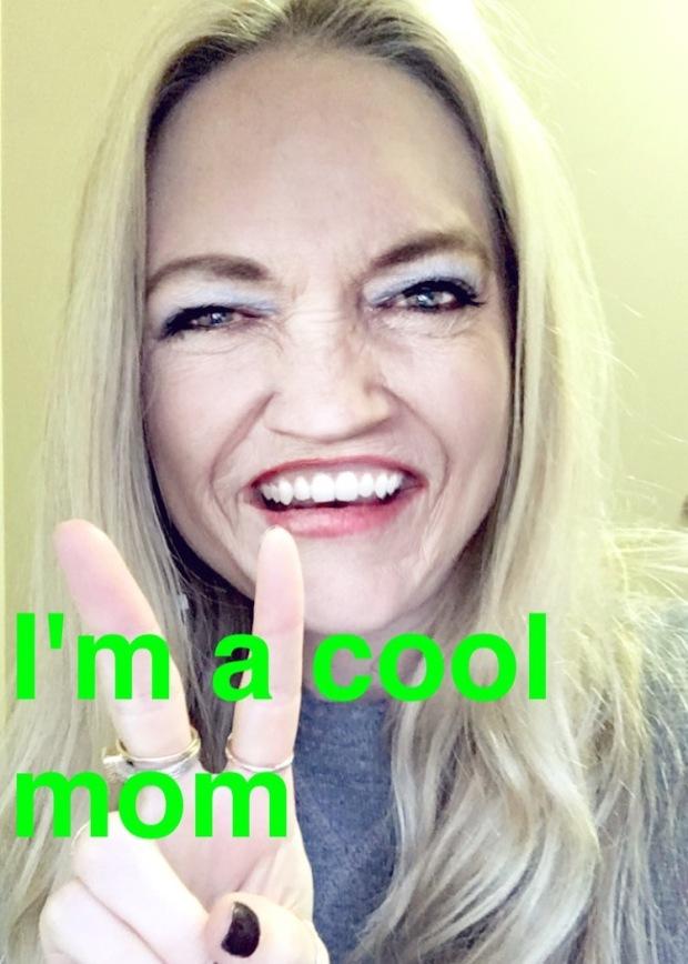 i'm a cool mom